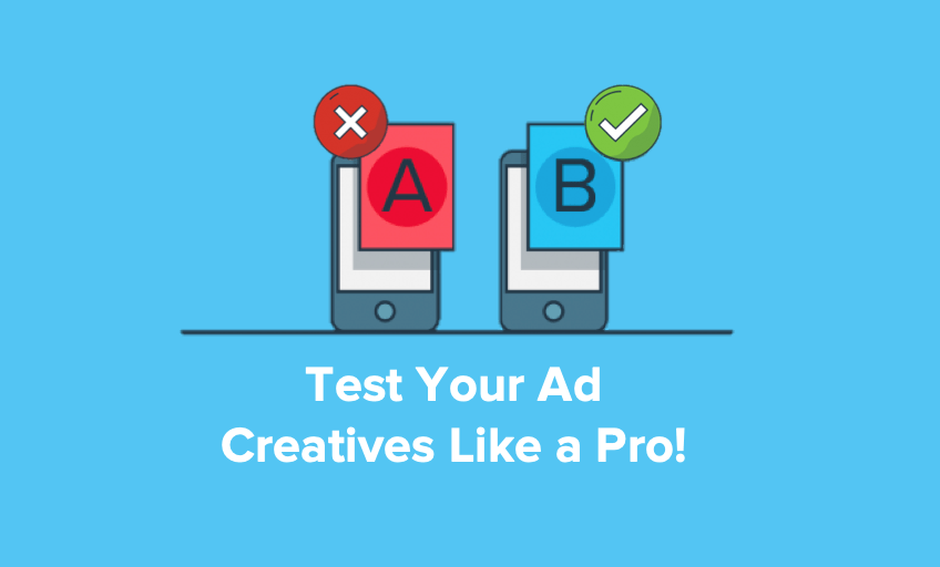 test your ad creatives